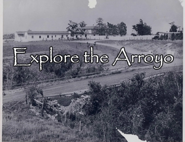 Explore the Arroyo