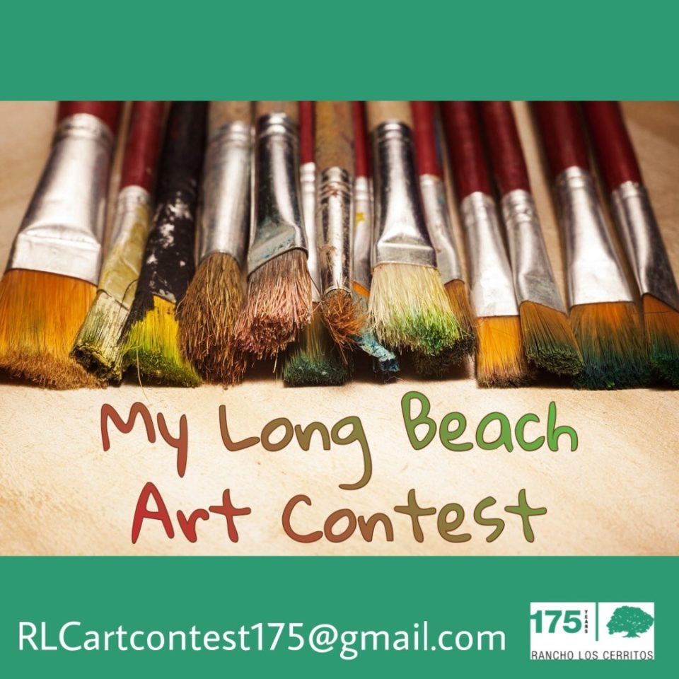 "In honor of its 175th Anniversary, Rancho Los Cerritos is hosting an art contest for local youth Grades K-12 to submit art in all media types under the theme ""My Long Beach."" Free to enter; all entries are due by Sunday, September 1, 2019."